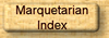 Go to main index for the Marquetarian